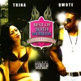 Best Of Both Worlds Lyrics Trina