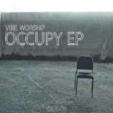 Occupy - EP Lyrics Vibe Worship