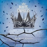 Rise of The Empress Lyrics White Empress