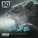 Smoke (Single) Lyrics 50 CENT