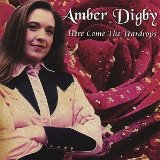 Here Come the Teardrops Lyrics Amber Digby