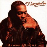 Brown Sugar Lyrics D'angelo