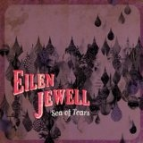 Sea Of Tears Lyrics Eilen Jewell