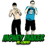 Money Maker (Reloaded) Lyrics Froggy Fresh