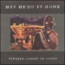Miscellaneous Lyrics His Hero Is Gone