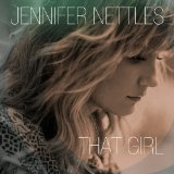That Girl Lyrics Jennifer Nettles