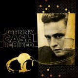 Johnny Cash Remixed Lyrics Johnny Cash