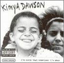I'm Sorry That Sometimes I'm Mean Lyrics Kimya Dawson