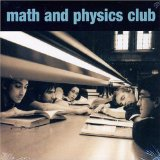 Math And Physics Club Lyrics Math And Physics Club