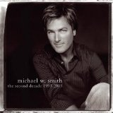 The Second Decade 1993-2003 Lyrics Michael W. Smith