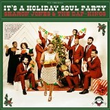 It's a Holiday Soul Party Lyrics Sharon Jones