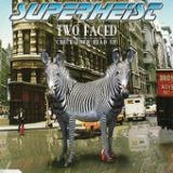 Two Faced (Check Your Head Up) - EP Lyrics Superheist