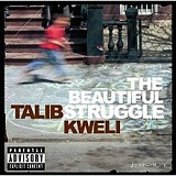 The Beautiful Struggle Lyrics Talib Kweli