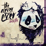 Breathe (EP) Lyrics The Never Ever