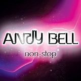 Non-Stop Lyrics Andy Bell