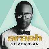 Superman Lyrics Arash