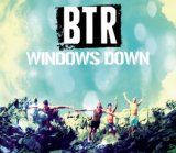 Windows Down (Single) Lyrics Big Time Rush