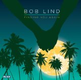 Finding You Again Lyrics Bob Lind