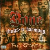 Thug Stories Lyrics Bone Thugs-n-Harmony