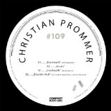 Compost Black Label #109 Lyrics Christian Prommer