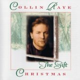 Christmas-the Gift Lyrics Collin Raye