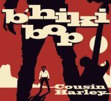 B'hiki Bop Lyrics Cousin Harley