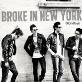 Broke In New York (EP) Lyrics Glory Days