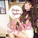 Shine Lyrics Jordyn Taylor