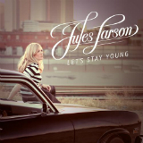 Let's Stay Young Lyrics Jules Larson