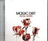 Snow White Lyrics Magic Dirt