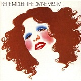 The Divine Miss M Lyrics Midler Bette