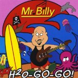H2O Go-Go Lyrics Mr. Billy