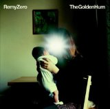The Golden Hum Lyrics Remy Zero