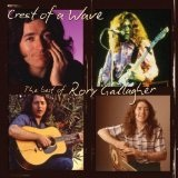 Crest Of A Wave: The Best Of Rory Gallagher Lyrics Rory Gallagher