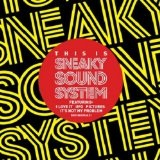 Sneaky Sound System Lyrics Sneaky Sound System