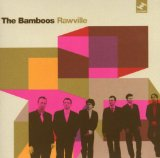 Rawville Lyrics The Bamboos