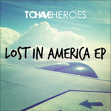 Lost In America (EP) Lyrics To Have Heroes
