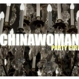Party Girl Lyrics Chinawoman