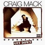 Operation: Get Down Lyrics Craig Mack