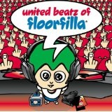 United Beatz Of Floorfilla Lyrics Floorfilla