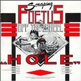 Hole Lyrics Foetus