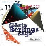 Glue Works Lyrics Gosta Berlings Saga