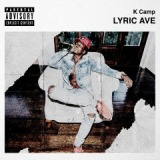 Lyric Ave Lyrics K CAMP