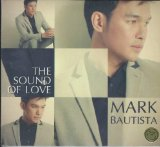 The Sound Of Love Lyrics Mark Bautista