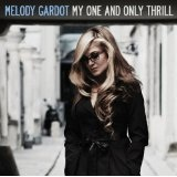 My One And Only Thrill Lyrics Melody Gardot