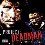 Self Inflicted Lyrics Project Deadman
