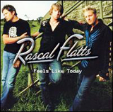 Feels Like Today Lyrics Rascal Flatts