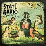 Year of the Crow Lyrics State Radio