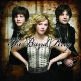 The Band Perry (EP) Lyrics The Band Perry