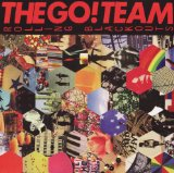 Miscellaneous Lyrics The Go! Team